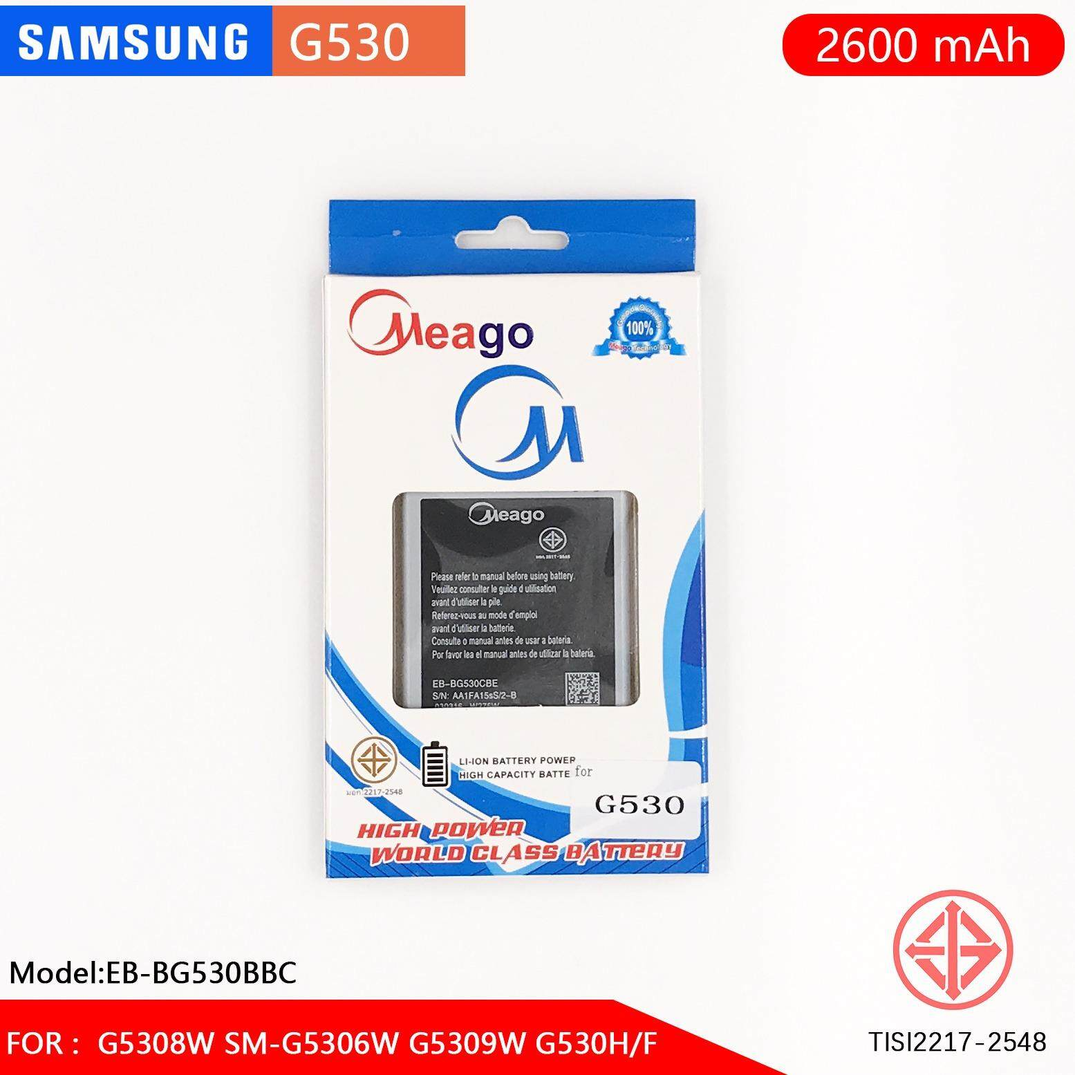 Meago Phone Battery For Samsung Galaxy Grand Prime Sm G530 2600 Mah แบตเตอรี่ทดแทนสำหรับซัมซุง ความจุ 2500 มิลลิแอมป์ รหัสรุ่น ซัมซุง Samsung G5308W 5306W 5309W ใน ไทย