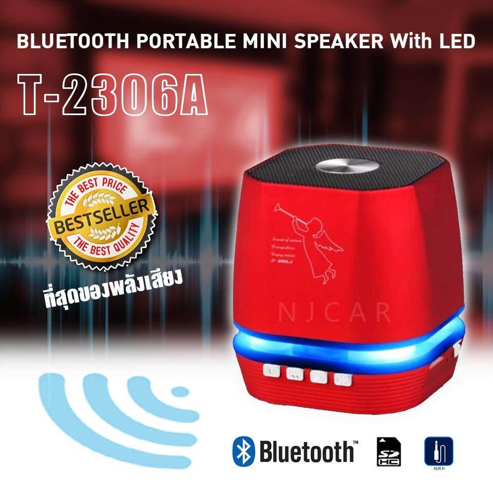 ราคา Njcar Shop T 2306A Bluetooth Portable Mini Speaker With Led ลำโพงบลูทูธพกพามีไฟ Led Bluetooth Speakers Charge 2 เป็นต้นฉบับ