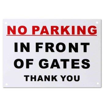 Harga No Parking In Front Of Gates Thank You A4 Pre-Drilled Plastic Sign Red & Black - intl
