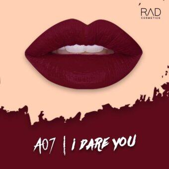 Harga A07 I DARE YOU (RAD MATTE LIQUID LIPSTICK)