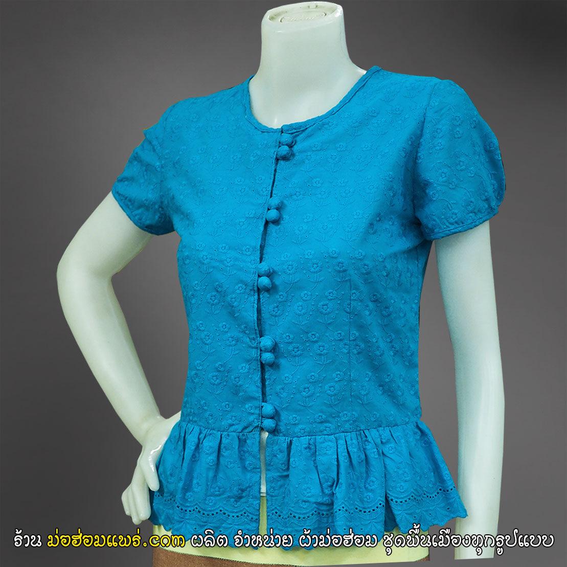 เสื้อสีฟ้า สีฟ้าเข้ม วันแม่ ลูกไม้อย่างดี คอกลม ชายระบาย กระดุมปั้ม แขนสั้น (เสื้อแมท).